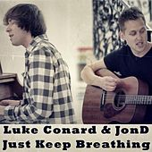 Just Keep Breathing by Luke Conard
