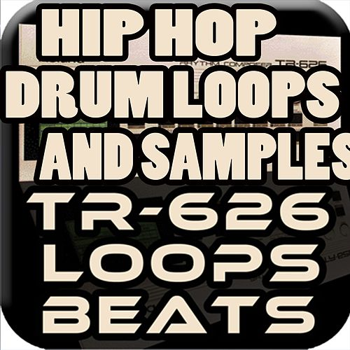 Hip Hop Drum Loops and Samples Roland Tr-626 by Royalty Free Music Factory
