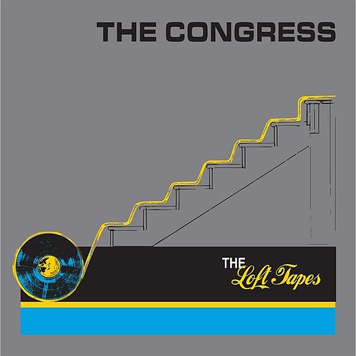 The Loft Tapes by Congress