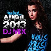 Nervous April 2013 DJ Mix by Various Artists