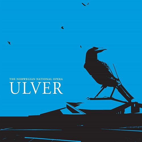 The Norwegian National Opera by Ulver