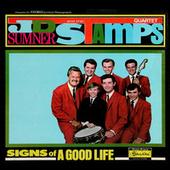 Signs of a Good Life (Remastered) by J.D. Sumner and the Stamps