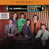 J.D. Sumner & The Colorful Stamps Quartet (Remastered) by J.D. Sumner