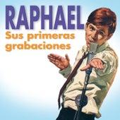 Sus Primeras Grabaciones by Raphael