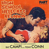High School Hellcats Reunion by Ray Campi