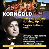 Korngold: Much Ado about Nothing, Op. 11 by Various Artists