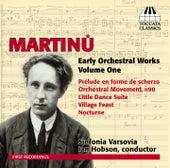 Martinů: Early Orchestral Works, Vol. 1 by Sinfonia Varsovia