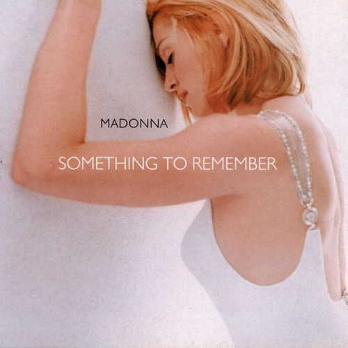 Something To Remember by Madonna