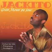 Gran moun pa joué by Jackito