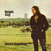 Bright City by Miller Anderson