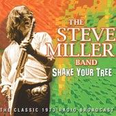 Shake Your Tree (Live) von Steve Miller Band