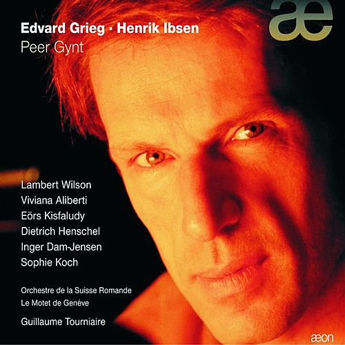 Grieg: Peer Gynt (Version francaise) by Dietrich Henschel