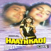 Haathkadi (Original Motion Picture Soundtrack) by Various Artists