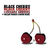 Black Cherry by Organic Grooves