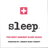 Sleep: Ambient Sleep Therapy 3 by Ambient Music Therapy