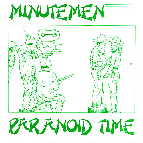 Paranoid Time by Minutemen