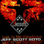 Lost In The Translation by Jeff Scott Soto