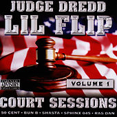 Court Sessions Vol. 1 by Lil' Flip