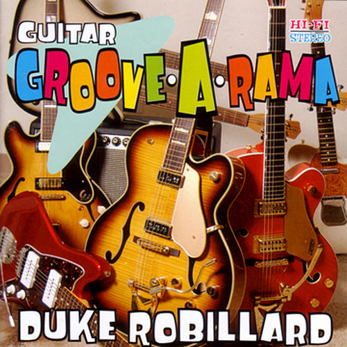 Guitar Groove-A-Rama by Duke Robillard