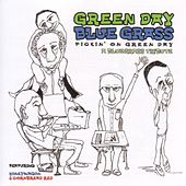 Green Day Bluegrass: Pickin' On Green Day. A Bluegrass Tribute by Various Artists