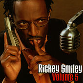 Volume 5 by Rickey Smiley