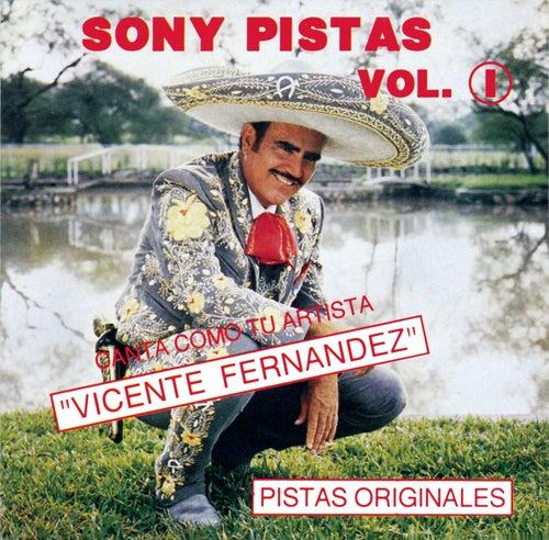 Sony-Pistas Vol.1 (Vic. Fernandez) by Vicente Fernández
