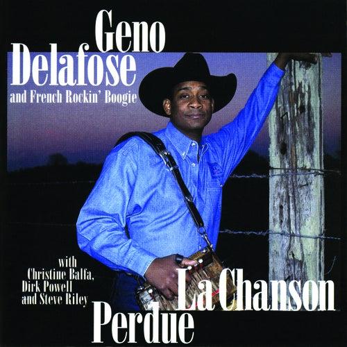 La Chanson Perdue by Geno Delafose