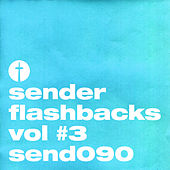 Sender Flashbacks Vol #3 by Various Artists