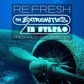 Re:Fresh by The Extremities