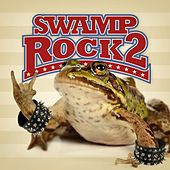 Swamp Rock Two by Various Artists