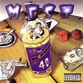 Mo' Money Mo 40'z by M.E.S.T.
