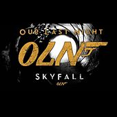 Skyfall by Our Last Night