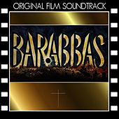 Barabbas (Original Film Soundtrack) by Mario Nascimbene