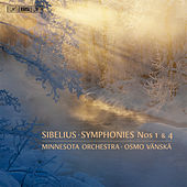 Sibelius: Symphonies Nos. 1 & 4 by Minnesota Orchestra