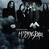 Introducing My Dying Bride by My Dying Bride