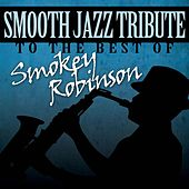 Smooth Jazz Tribute to Smokey Robinson by Smooth Jazz Allstars