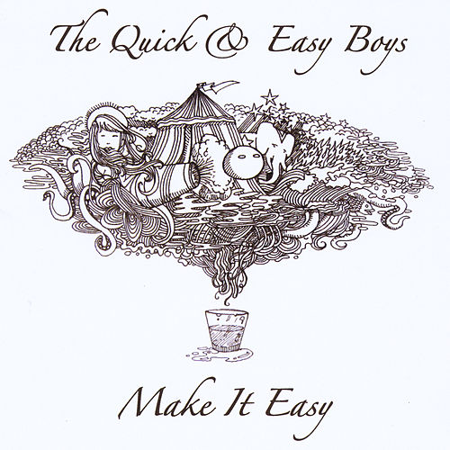 Make It Easy by Quick