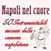 Napoli nel cuore (50 intramontabili grandi successi della canone napoletana) by Claudio Villa