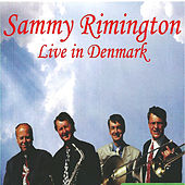 Live in Denmark by Sammy Rimington