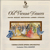Old Vienna Dances by Vienna State Opera Orchestra