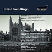 Praise from King's by Choir of King's College, Cambridge
