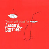 The Man With The Red Face by Laurent Garnier