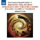 21st Century Spanish Guitar, Vol. 1 by Adam Levin