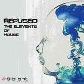 The Elements of House by Refused