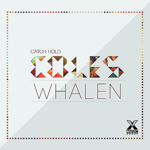 Catch Hold by Coles Whalen