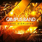 Love Displayed by Liberty Campus Band