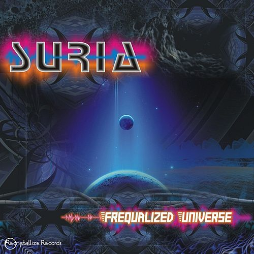 Frequalized Universe by Suria