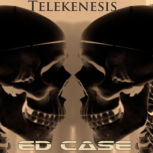 Telekenesis by Ed Case
