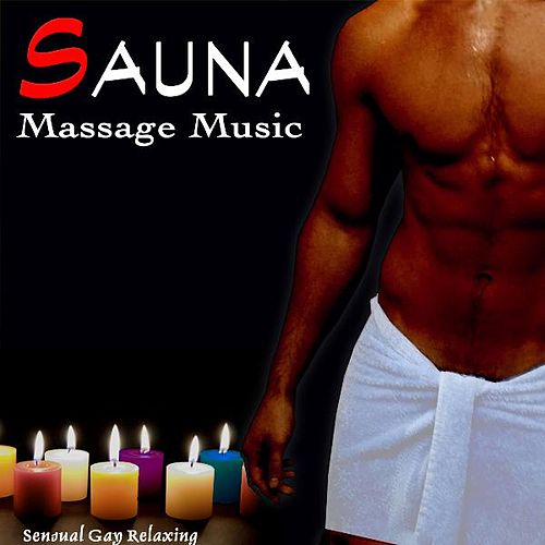 Sauna Massage Music. Sensual Gay Relaxing by Ambient Stimulation Center