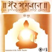 Mere Bhagwan - Mere Guru by Various Artists